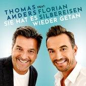 Sie hat es wieder getan (feat. Florian Silbereisen) von Thomas Anders