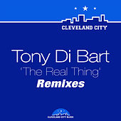 The Real Thing (Remixes) von Tony Di Bart