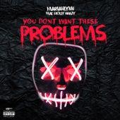 You Don't Want No Problems de Mariahlynn