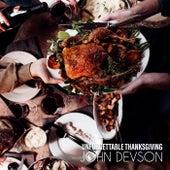 Unforgettable Thanksgiving by John Devson