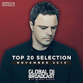 Global DJ Broadcast - Top 20 November 2019 von Markus Schulz