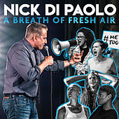 A Breath of Fresh Air by Nick DiPaolo