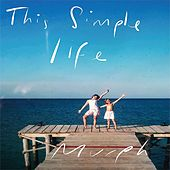 This Simple Life by Murph