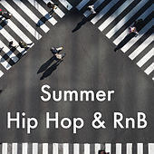 Summer Hip Hop & RnB van Various Artists