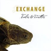Tales & Turtles by Exchange