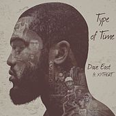 Type of TimeType of Time (feat. XYTHGRT) de Dave East