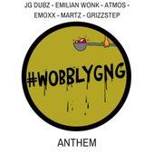 #Wobblygng Anthem de JG Dubz