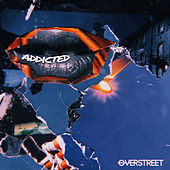 Addicted by Over Street