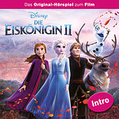 Intro: Die Eiskönigin 2 von Disney - Die Eiskönigin