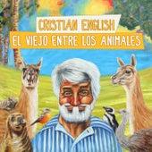 El viejo entre los animales de Cristian English