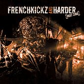 Frenchkick and Harder - Part Cinq by Various Artists