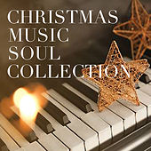 Christmas Music Soul Collection di Various Artists