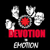 Red Hot Chili Peppers - Devotion To Emotion von Red Hot Chili Peppers