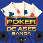 Póker De Ases Banda Vol. 2 by Various Artists