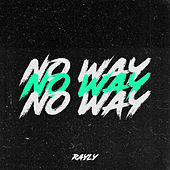 No way by Rayly