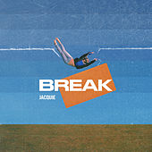 Break by Jacquie