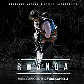 Rwanda (Original Motion Picture Soundtrack) by Davide Caprelli