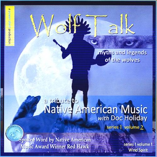 Wolf Talk by Red Hawk