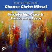 Choose Christ 2020: Discipleship, Grace & Providence de Various Artists