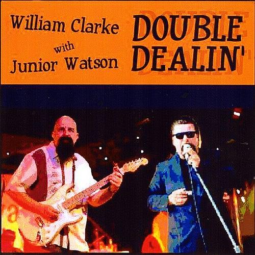 Double Dealin by William Clarke
