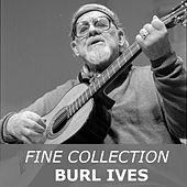 Fine Collection by Burl Ives