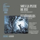 Sous la pluie de feu – Funérailles (Les musiciens et la Grande Guerre, Vol. 36) von Various Artists