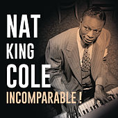 Incomparable ! de Nat King Cole