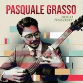 Solo Holiday de Pasquale Grasso