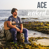 Naked by Ace