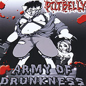 Army of Drunkness by Potbelly