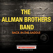 The Allman Brothers Band - Back In The Saddle by The Allman Brothers Band