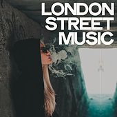 London Street Music by Various Artists