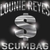 Scumbag by Lounie Reyes