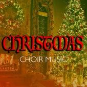 Christmas Choir Music de Various Artists
