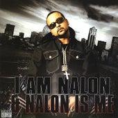 I am Nalon and Nalon is Me by C.H.U