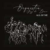 All Of Me von Orquestra de Jazz do Douro