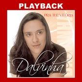 Pra Ter Vitória (Playback) de Dalvinha