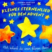 Kleines Sternenlied für den Advent (Ich schenk dir einen kleinen Stern) von Stephen Janetzko