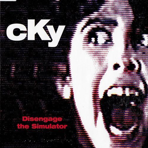 Disengage the Simulator - EP (Bonus Tracks) by CKY