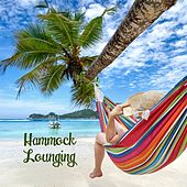Hammock Lounging von Various Artists