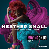 Moving on Up (Part 2) de Heather Small