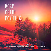 Keep Calm Positive von Various Artists