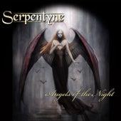 Angels of the Night de Serpentyne