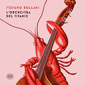 L'orchestra del Titanic di Stefano Bollani