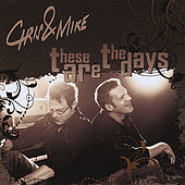 These Are the Days de Chris and Mike