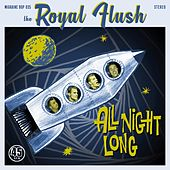 All Night Long von Royal Flush
