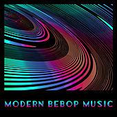 Modern Bebop Music by Gold Lounge