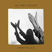 As Time Goes By by Anna Nalick