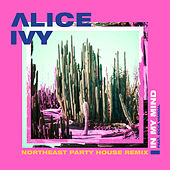 In My Mind (Northeast Party House Remix) by Alice Ivy