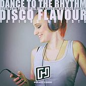 Dance to the Rhythm Disco Flavour by Various Artists